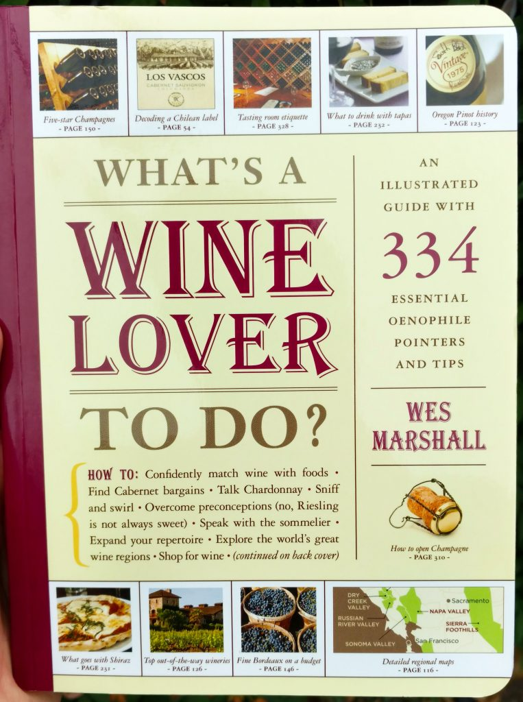 What's A Wine Lover To Do? book by Wes Marshall